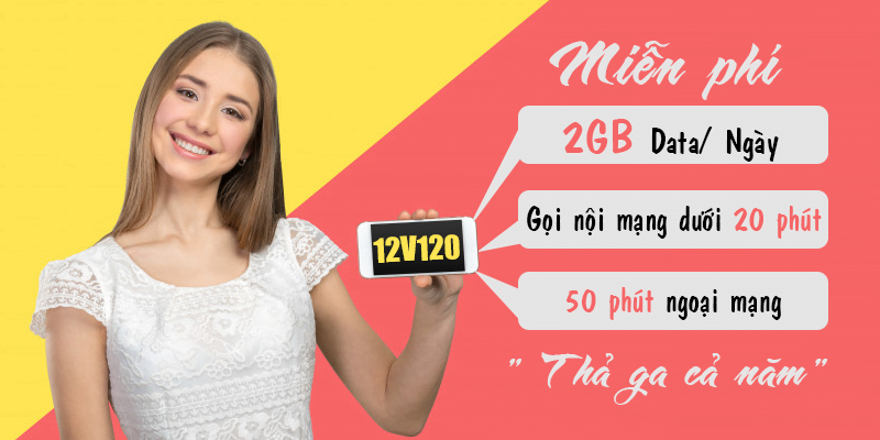 Gói 12V120 Viettel miễn phí 2GB/ngày trong 360 ngày