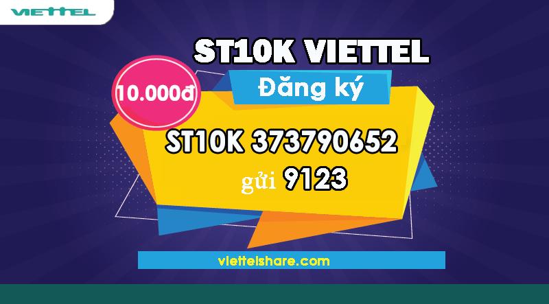 Đăng ký gói cước ST10K Viettel đơn giản và miễn phí