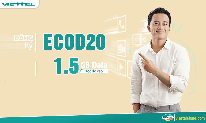 Gói cước ECOD20 Viettel ưu đãi 1.5GB/tháng chỉ với 20.000đ