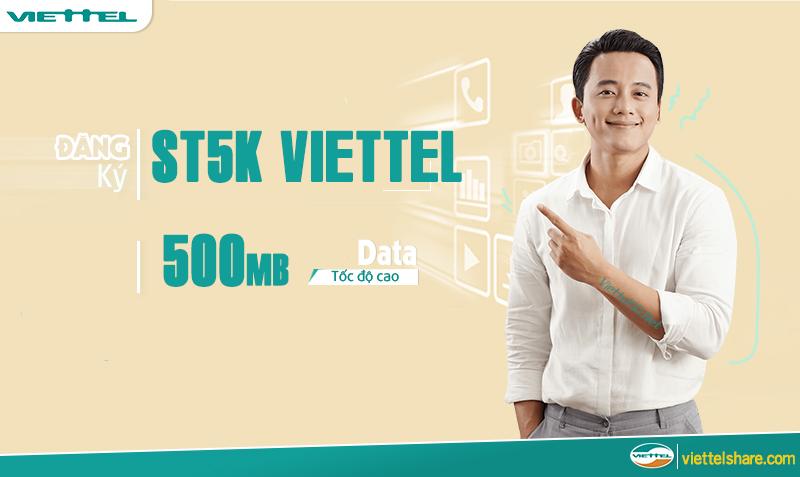 Gói cước ST5K Viettel giá 5k/ngày ưu đãi 500MB