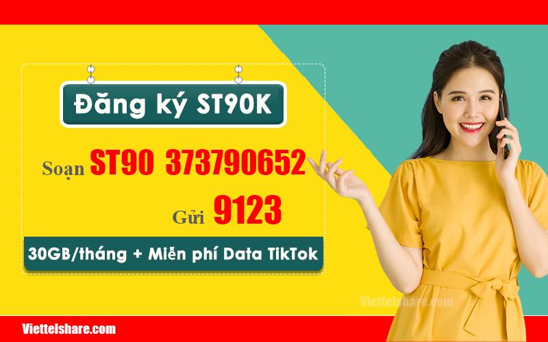 Đăng ký gói ST90K Viettel miễn phí 30GB + Data TikTok