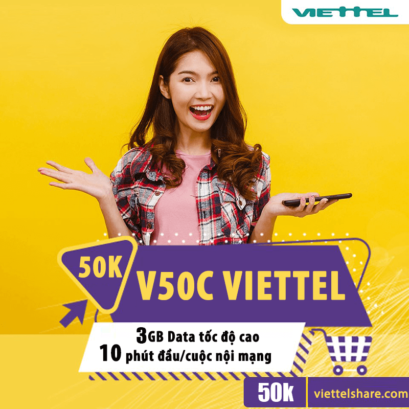 Đăng Ký V50C Viettel KM 3GB + Gọi Nội Mạng Miễn Phí 50.000đ/Tháng