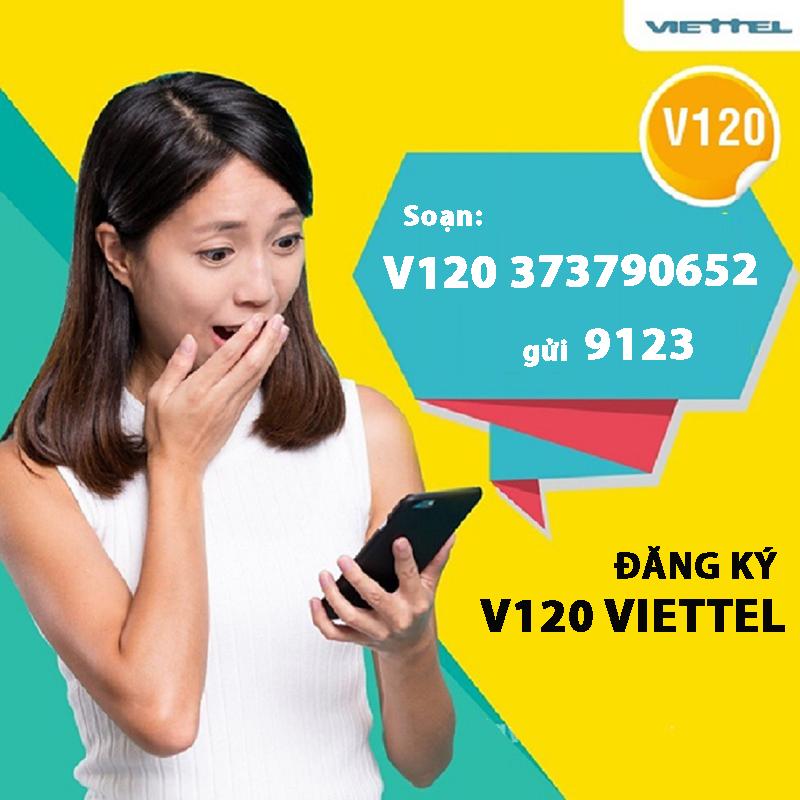 Đăng ký V120 Viettel để nhận được ưu đãi hấp dẫn
