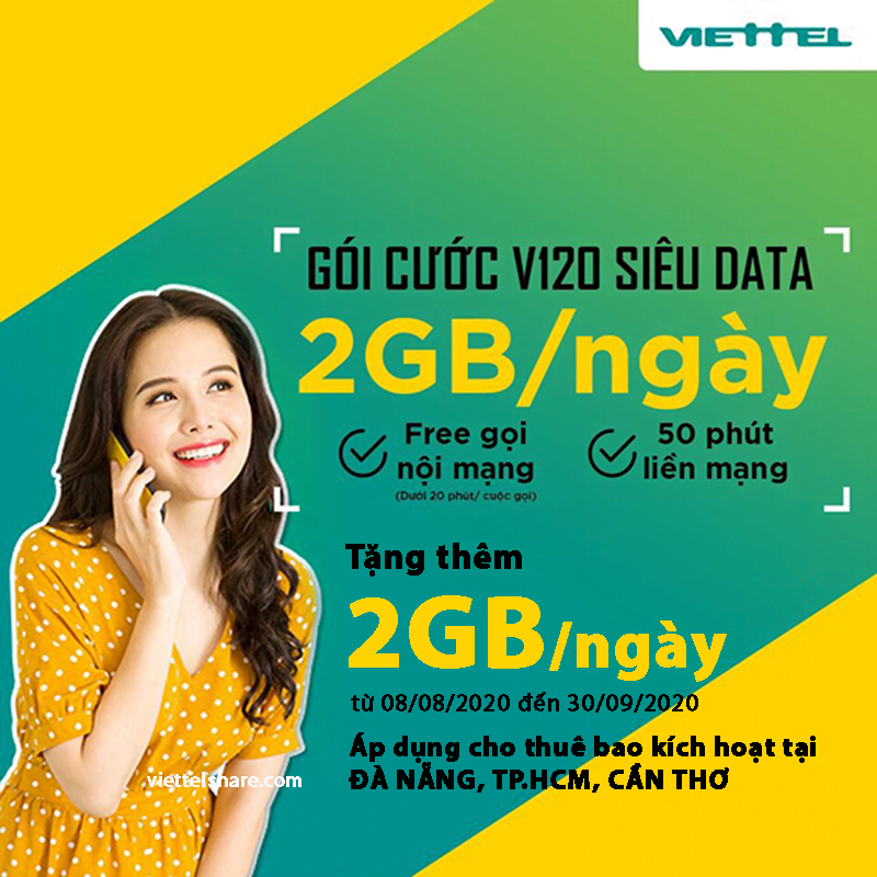 Chính sách nhân đôi Data gói V120 Viettel tặng thêm 2GB Data tốc độ cao mỗi ngày.