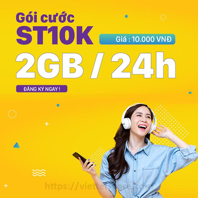 Đăng ký gói ST10K Viettel nhận ưu đãi 2GB trong ngày chỉ 10.000đ