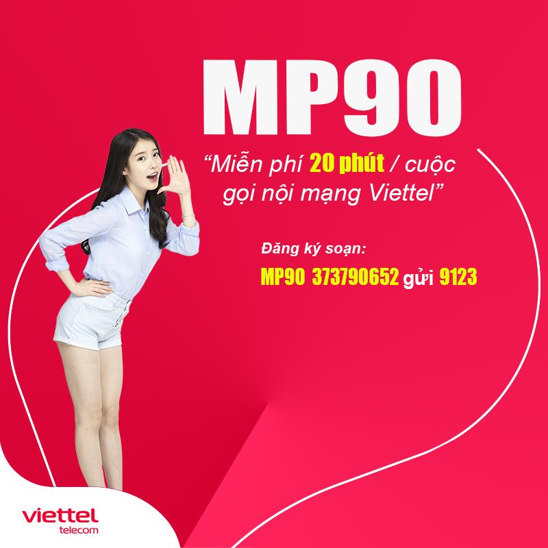 Đăng Ký Gói MP90 Viettel Miễn Phí Gọi Nội Mạng Giá Chỉ 90.000đ