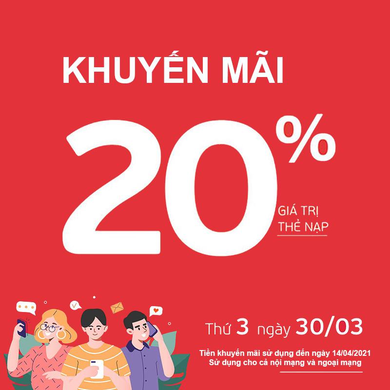 Viettel khuyến mãi tặng 20% giá trị thẻ nạp ngày 30/03/2021