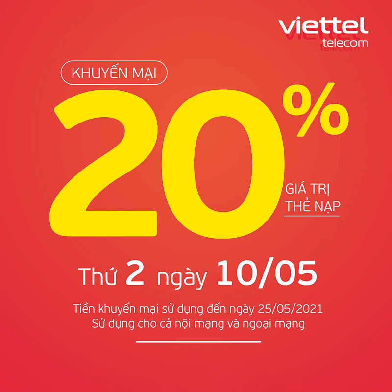Viettel khuyến mãi tặng 20% giá trị thẻ nạp ngày 10/05/2021