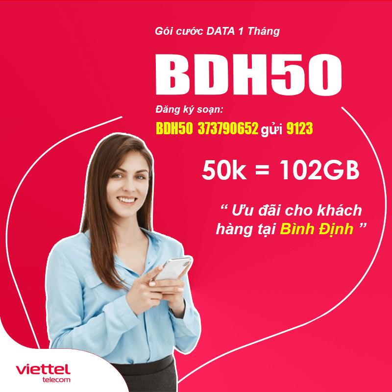 Đăng Ký Gói BDN50 Viettel KM 102GB Giá 50k tại Bình Định