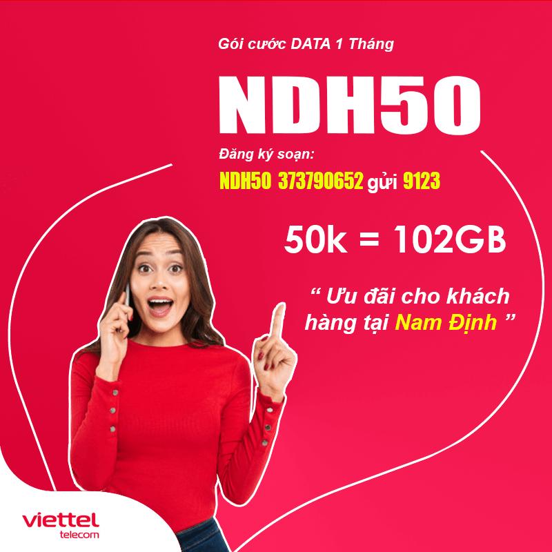 Đăng Ký Gói NDH50 Viettel KM 102GB Giá 50k tại Nam Định