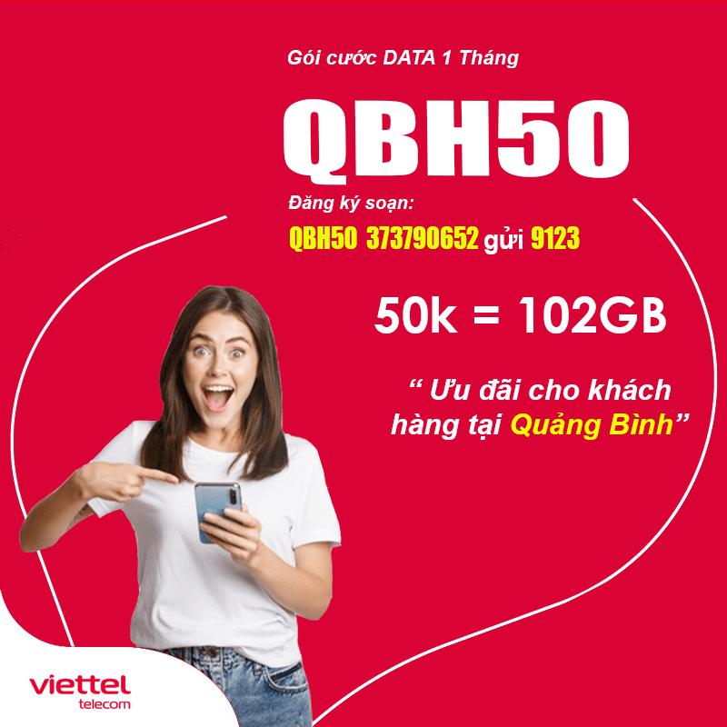 Đăng Ký Gói QBH50 Viettel KM 102GB Giá 50k tại Quảng Bình