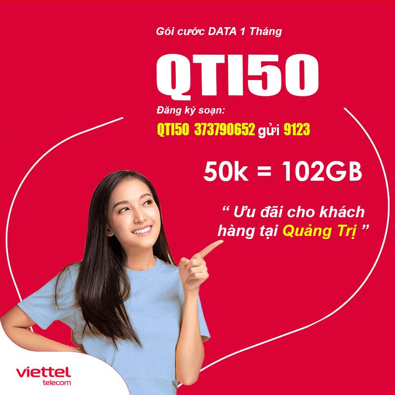 Đăng Ký Gói QTI50 Viettel KM 102GB Giá 50k tại Quảng Trị