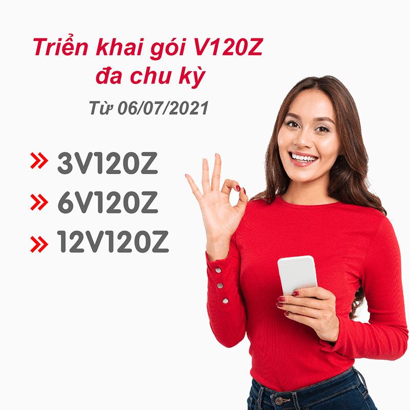 Triển khai gói cước V120Z đa chu kỳ: 3V120Z, 6V120Z, 12V120Z